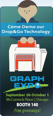 Come Demo out Drop&Go Technology at Graph Expo September 28-October 1